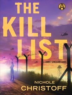 The Kill List: A Jamie Sinclair Novel, Christoff, Nichole