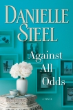 Against All Odds: A Novel, Steel, Danielle