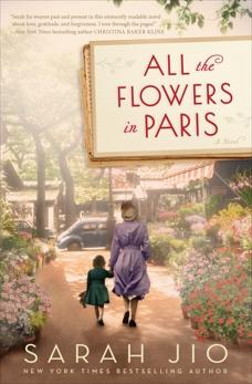 All the Flowers in Paris: A Novel, Jio, Sarah