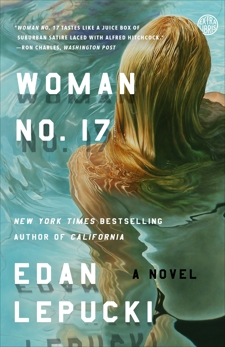 Woman No. 17: A Novel, Lepucki, Edan