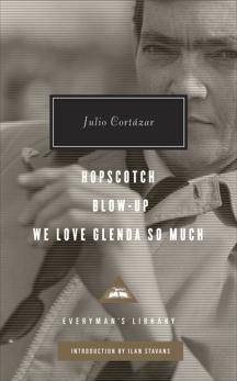 Hopscotch, Blow-Up, We Love Glenda So Much, Cortazar, Julio