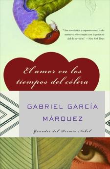 El amor en los tiempos del cólera, García Márquez, Gabriel