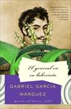 El general en su liberinto, García Márquez, Gabriel
