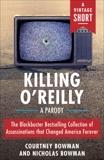 Killing O'Reilly: A Parody, Bowman, Courtney & Bowman, Nicholas