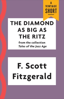 The Diamond as Big as the Ritz, Fitzgerald, F. Scott