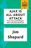 Ajax Is All About Attack, Shepard, Jim