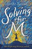 Solving for M, Swender, Jennifer