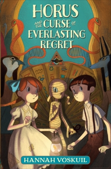 Horus and the Curse of Everlasting Regret, Voskuil, Hannah