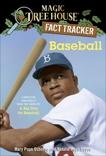 Baseball: A Nonfiction Companion to Magic Tree House #29: A Big Day for Baseball, Boyce, Natalie Pope & Osborne, Mary Pope