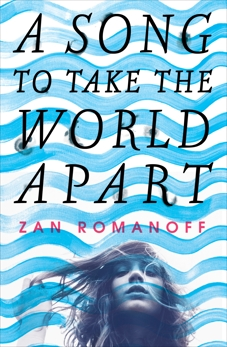 A Song to Take the World Apart, Romanoff, Zan
