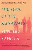 The Year of the Runaways: A novel, Sahota, Sunjeev