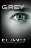 Grey: Fifty Shades of Grey as Told by Christian, James, E. L.