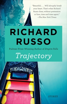 Trajectory: Stories, Russo, Richard