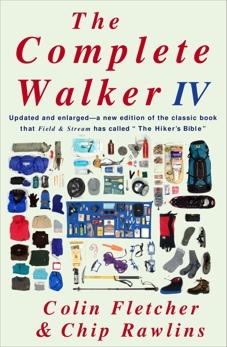 The Complete Walker IV, Fletcher, Colin & Fletcher, Colin & Rawlins, Chip