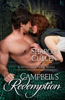Campbell's Redemption: A Highland Pride Novel, Cullen, Sharon