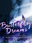 Butterfly Dreams: A Novel, Walters, A. Meredith