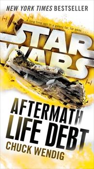 Life Debt: Aftermath (Star Wars), Wendig, Chuck
