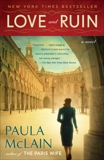 Love and Ruin: A Novel, McLain, Paula