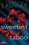 Sweetest Taboo, Kenner, J.