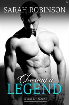 Chasing a Legend: A Kavanagh Legends Novel