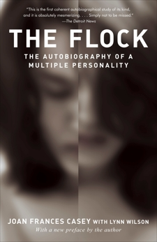 The Flock: The Autobiography of a Multiple Personality, Casey, Joan Frances & Wilson, Lynn