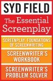 The Essential Screenplay (3-Book Bundle): Screenplay: Foundations of Screenwriting, Screenwriter's Workbook, and Screenwriter's Problem Solver, Field, Syd