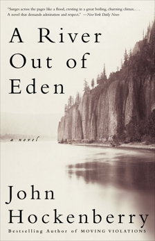 A River Out of Eden, Hockenberry, John