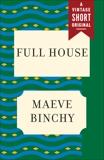 Full House, Binchy, Maeve
