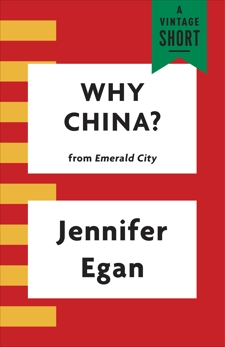 Why China?, Egan, Jennifer