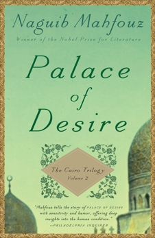 Palace of Desire: The Cairo Trilogy, Volume 2