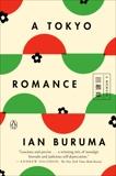 A Tokyo Romance: A Memoir, Buruma, Ian