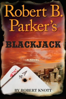 Robert B. Parker's Blackjack, Knott, Robert
