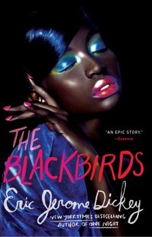 The Blackbirds, Dickey, Eric Jerome