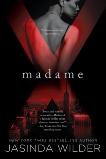 Madame X, Wilder, Jasinda