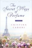 The Secret Ways of Perfume, Caboni, Cristina