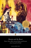 Beauty and the Beast: Classic Tales About Animal Brides and Grooms from Around the World,