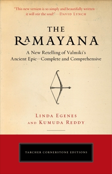 The Ramayana: A New Retelling of Valmiki's Ancient Epic--Complete and Comprehensive, Egenes, Linda & Reddy, Kumuda