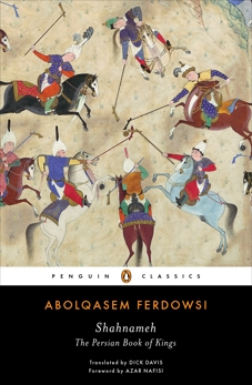 Shahnameh: The Persian Book of Kings, Ferdowsi, Abolqasem