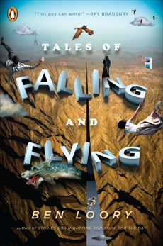 Tales of Falling and Flying, Loory, Ben
