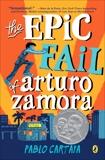 The Epic Fail of Arturo Zamora, Cartaya, Pablo