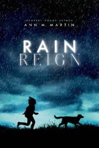 Rain Reign, Martin, Ann M.