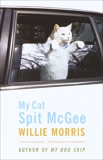 My Cat, Spit McGee, Morris, Willie