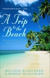 A Trip to the Beach, Blanchard, Melinda & Blanchard, Robert