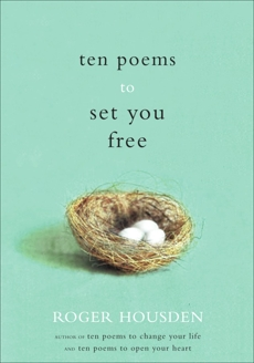 Ten Poems to Set You Free, Housden, Roger