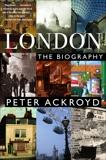 London: A Biography, Ackroyd, Peter