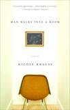 Man Walks Into a Room, Krauss, Nicole