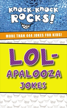 LOL-apalooza Jokes: More Than 444 Jokes for Kids, Nelson, Thomas
