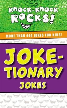 Joke-tionary Jokes: More Than 444 Jokes for Kids, Nelson, Thomas