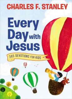 Every Day with Jesus: 365 Devotions for Kids, Stanley , Charles F.