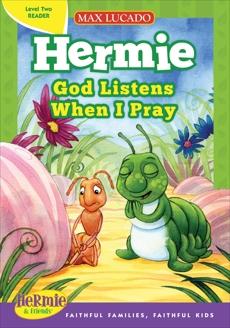God Listens When I Pray, Lucado, Max